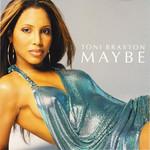 Maybe (Cd Single) Toni Braxton