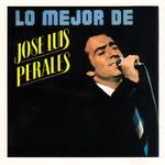 Lo Mejor De Jose Luis Perales Jose Luis Perales