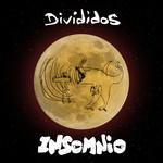 Insomnio (Cd Single) Divididos
