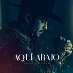 Aqui Abajo (Cd Single) Christian Nodal
