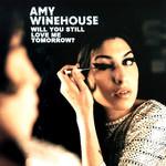 Will You Still Love Me Tomorrow? (Cd Single) Amy Winehouse