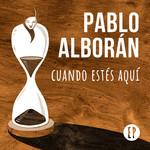 Cuando Estes Aqui (Ep) Pablo Alboran