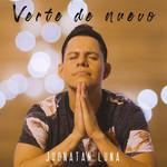 Verte De Nuevo (Cd Single) Jhonatan Luna
