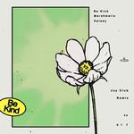 Be Kind (Featuring Halsey) (Joy Club Remix) (Cd Single) Marshmello