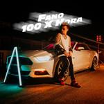 100 X Hora (Cd Single) Fano