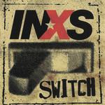 Switch Inxs