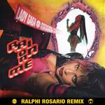 Rain On Me (Featuring Ariana Grande) (Ralphi Rosario Remix) (Cd Single) Lady Gaga