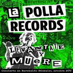 Levantate Y Muere La Polla Records
