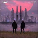 Cry (Featuring John Martin) (Cd Single) Gryffin
