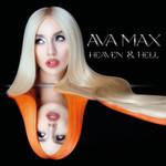 Heaven & Hell Ava Max