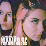 Waking Up The Neighbors (Cd Single) Bahari
