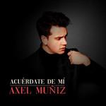Acuerdate De Mi (Cd Single) Axel Muñiz
