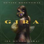 Gira (El Mundo Gira) (Cd Single) Denise Rosenthal