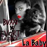 La Baby (Featuring Evort La Tinta) (Cd Single) Buxxi
