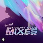 Birthday Club Mixes (Ep) Sam Feldt