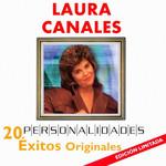 Personalidades: 20 Exitos Originales Laura Canales