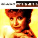 Imprescindibles Laura Canales