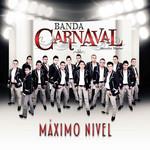 Maximo Nivel Banda Carnaval