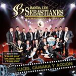Luces, Camara Y Accion Banda Los Sebastianes