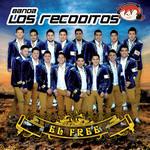 El Free Banda Los Recoditos