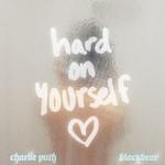 Hard On Yourself (Featuring Blackbear) (Cd Single) Charlie Puth