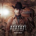 Ayayay! (Edicion Deluxe) Christian Nodal