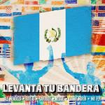 Levanta Tu Bandera (Featuring Tayl G, Sartiboy, Yessie, Danny Marin & Mr Fer) (Cd Single) Ale Mendoza