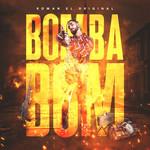 Bomba Bom (Cd Single) El Original