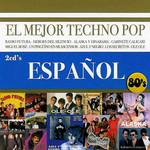 El Mejor Techno Pop Espa�ol