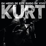 En Medio De Este Ruido (En Vivo) Kurt