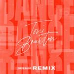 Dance (Dave Aude Remix) (Cd Single) Toni Braxton