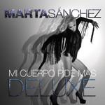 Mi Cuerpo Pide Mas (Deluxe) (Cd Single) Marta Sanchez