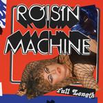 Roisin Machine Roisin Murphy