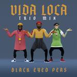 Vida Loca (Trio Mix) (Cd Single) The Black Eyed Peas