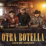 Otra Botella (Featuring Gerardo Ortiz) (Cd Single) Gente De Zona