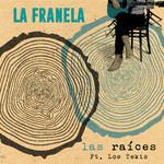 Las Raices (Cd Single) La Franela