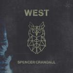 West (Cd Single) Spencer Crandall