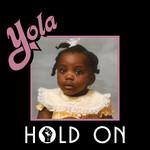 Hold On (Cd Single) Yola