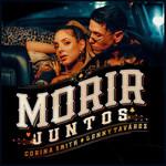 Morir Juntos (Featuring Lenny Tavarez) (Cd Single) Corina Smith