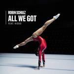 All We Got (Featuring Kiddo) (Cd Single) Robin Schulz