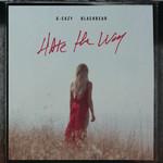 Hate The Way (Featuring Blackbear) (Cd Single) G-Eazy
