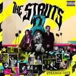 Strange Days The Struts
