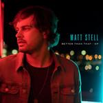 Better Than That (Ep) Matt Stell
