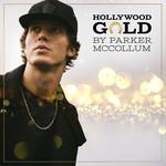 Hollywood Gold (Cd Single) Parker Mccollum