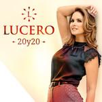 20y20 Lucero