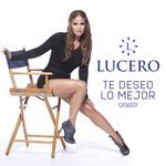 Te Deseo Lo Mejor (En Vivo 20y20) (Cd Single) Lucero