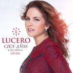 Cien Años (En Vivo 20y20) (Cd Single) Lucero