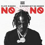 No No No (Featuring A Boogie Wit Da Hoodie) (Cd Single) Flipp Dinero