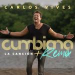 Cumbiana (La Cancion + Remix) (Cd Single) Carlos Vives