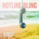Hotline Bling (Cd Single) Cris Cab